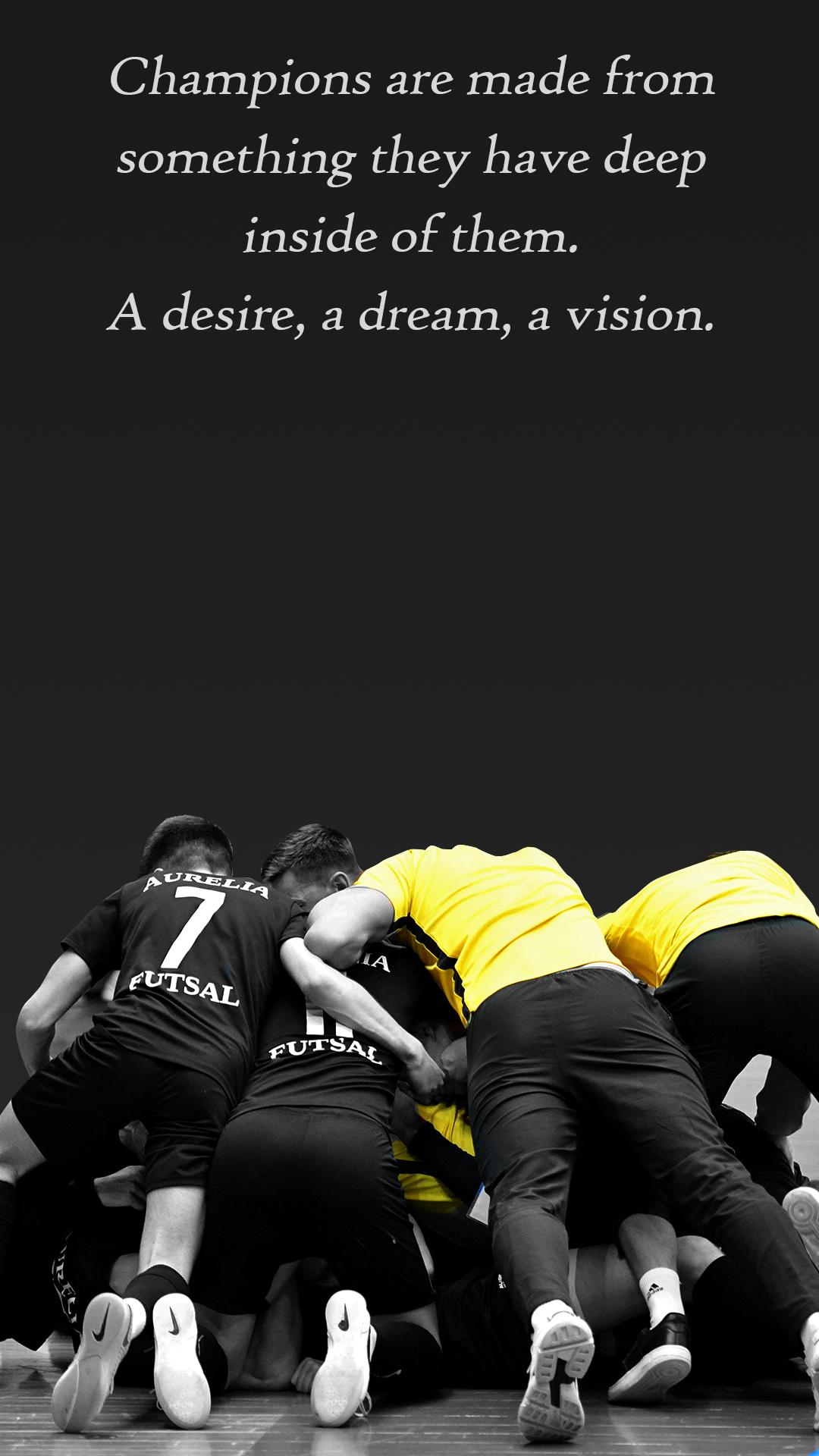 A desire, a dream, a vision.